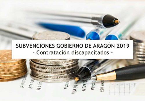 Subvenciones en Aragón para contratación discapacitados 2019